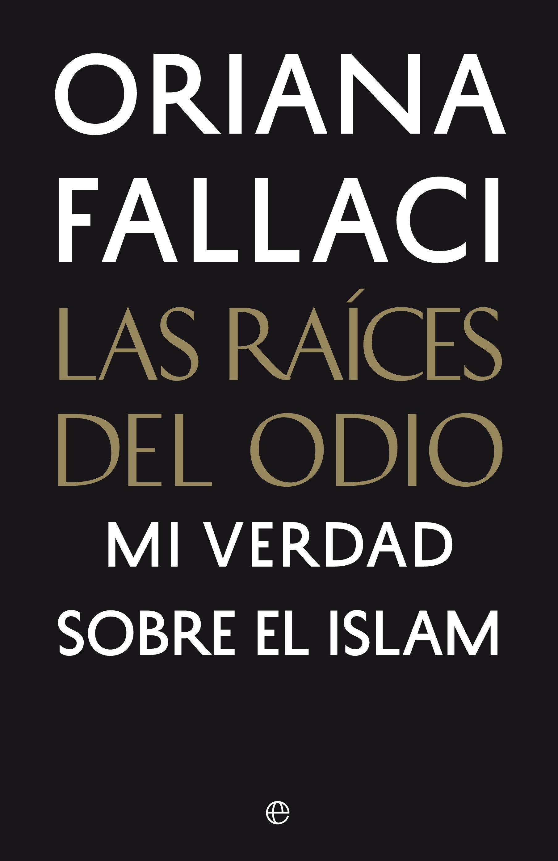 las_raices_del_odio_fallaci.jpg