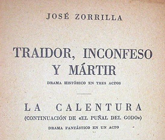 traidor-inconfeso-y-martir-jose-zorrilla