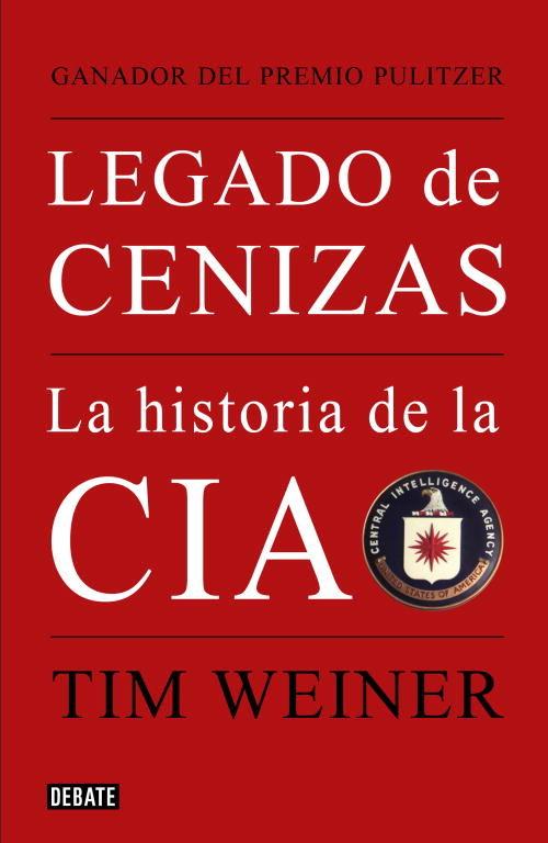 TimWeiner-Legadodecenizas.jpg