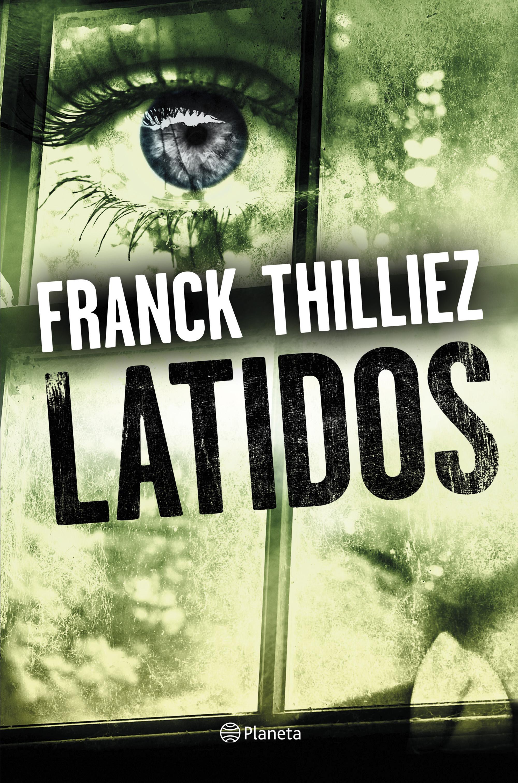 FranckThilliez-latidos.jpg