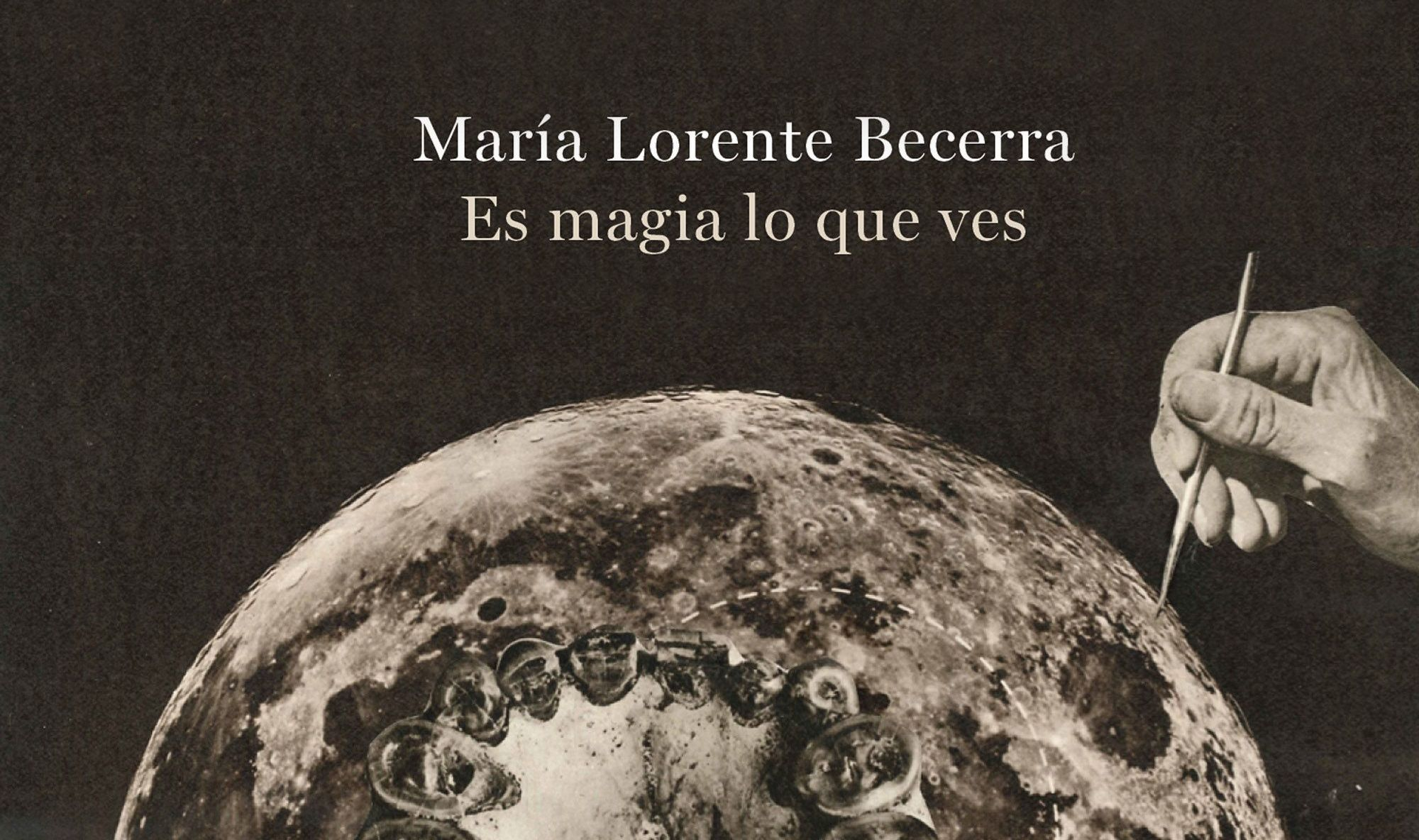 MariaLorente-es-magia-lo-que-ves.jpg