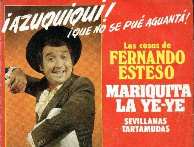 Fernando Esteso - La Ramona Estesomariquita-yeye