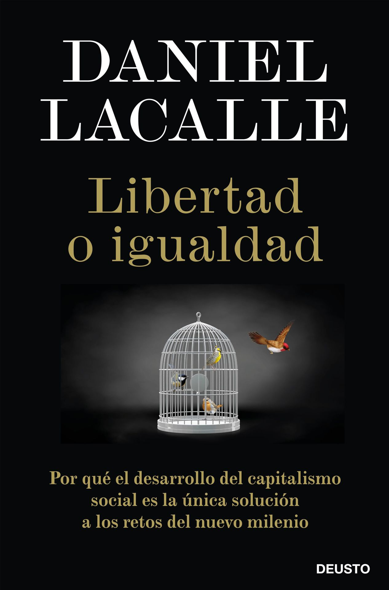 libertad-o-igualdaddaniel-lacalle201912301558.jpg