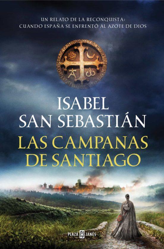 las-campanas-de-santiago-isabel-san-sebastian.jpg