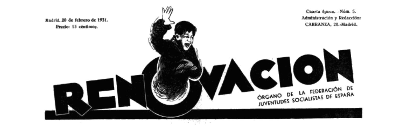 Semanario de la Federación de Juventudes Socialistas de España, donde García Atadell colaboraba