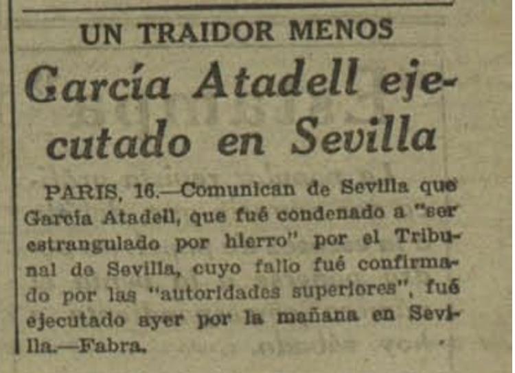 """  Gacetilla aparecida en la portada del diario republicano """"Ahora"""", de Madrid, el 17 de julio de 1937, sobre el ajusticiamiento de García Atadell en la zona nacional. (Biblioteca Nacional)"""