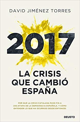 2017-la-crisis-que-cambio-espana.jpg