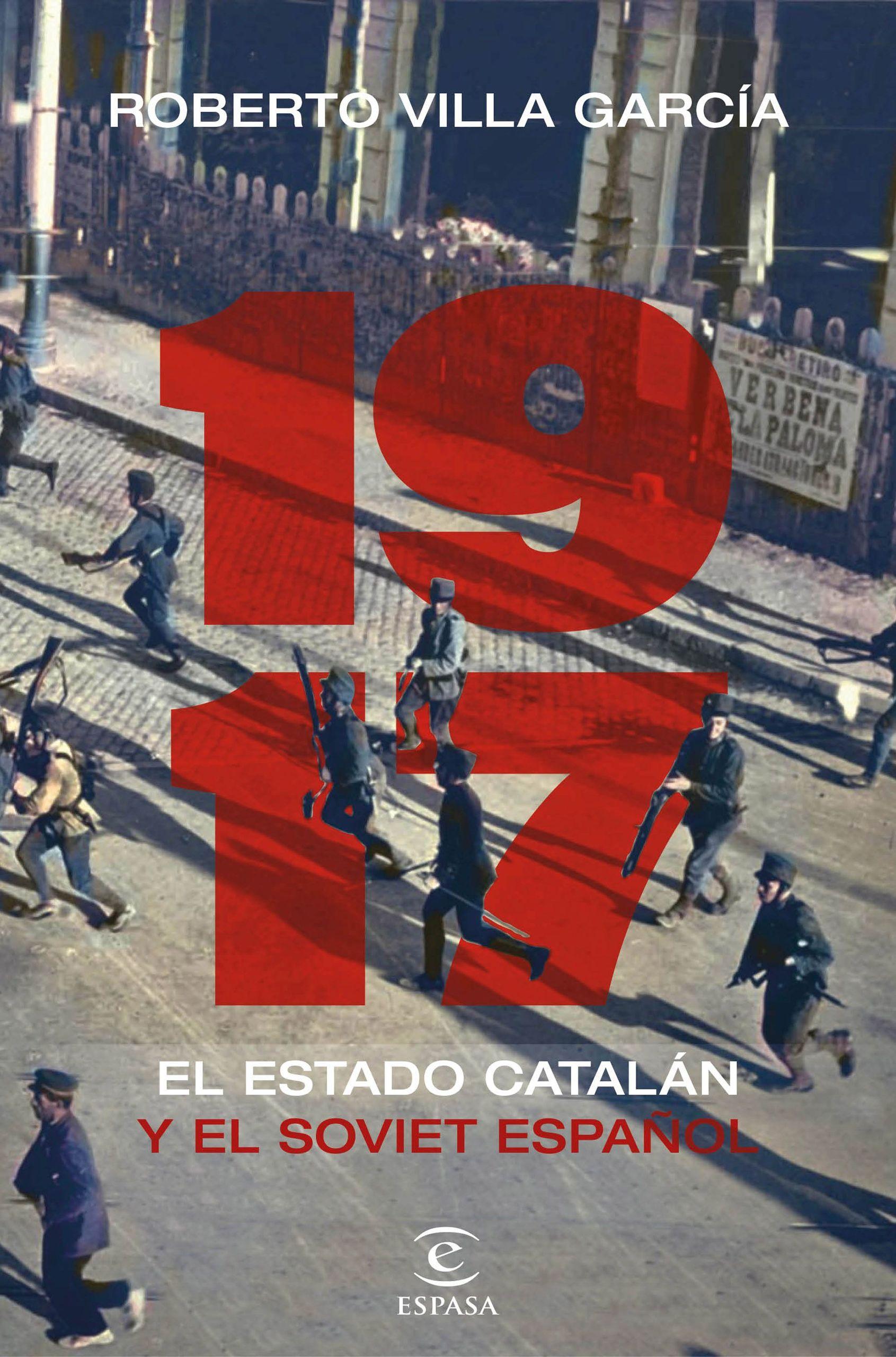 portada1917-el-estado-catalan-y-el-soviet-espanolroberto-villa-garcia202012230929.jpg