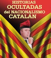 'Historias ocultadas del nacionalismo catalán'