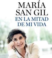'EN LA MITAD DE MI VIDA' por María San Gil