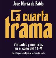 Luis del Pino - La cuarta trama - Libertad Digital