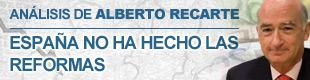 Alberto Recarte: España no ha hecho las reformas