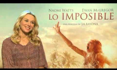 """Entrevista a Naomi Watts sobre la película """"Lo Imposible"""